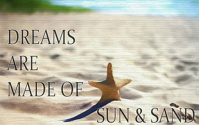 Mixed Media - Dreams Are Made Of Sun And Sand by Dan Sproul