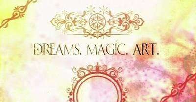 #dreams #magic #art #creativity Art Print by Michal Dunaj