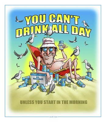 Digital Art - Drink All Day by Scott Ross