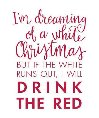 Digital Art - Drink The Red by Nancy Ingersoll