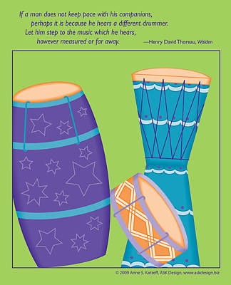 Digital Art - Drums - Thoreau Quote by Anne Katzeff