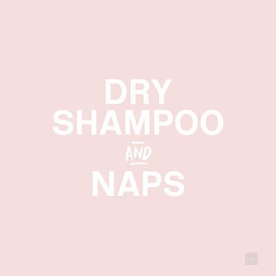 Mixed Media - Dry Shampoo And Naps Blush- Art By Linda Woods by Linda Woods