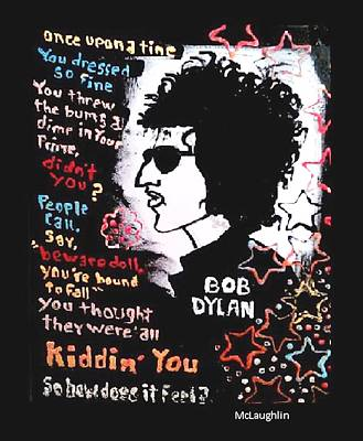 Rollingstone Painting - Dylan Lyric Portrait by Gregory McLaughlin