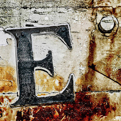Abc Photograph - Letter E In The Rust by Carol Leigh