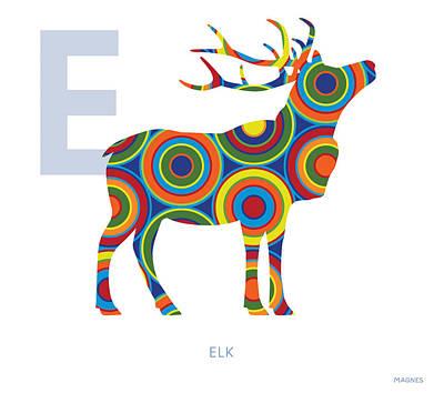 Elk Digital Art - E Is For Elk by Ron Magnes