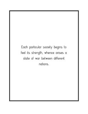 Digital Art - Each Particular Society Begins To... by Famous Quotes