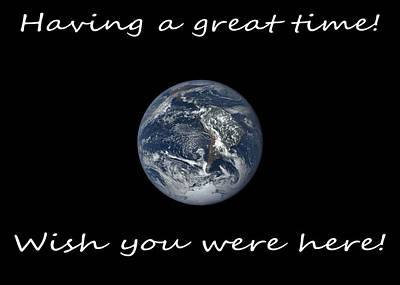 Photograph - Earth Wish You Were Here Horizontal by Joseph C Hinson Photography