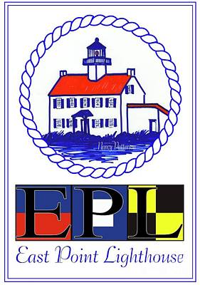 Digital Art - East Point Lighthouse Poster by Nancy Patterson