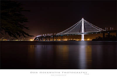 Photograph - Eastern Span by PhotoWorks By Don Hoekwater