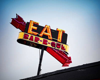 Photograph - Eat Bar B Que  Neon Sign -photography by Ann Powell