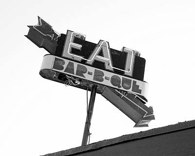 Photograph - Eat Barbecue Vintage Sign -black And White Photograph by Ann Powell