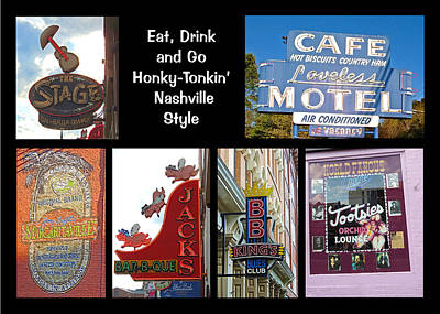 Que Photograph - Eat, Drink And Go Honky-tonkin' Nashville Style by Marian Bell