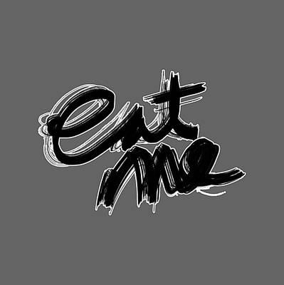 Drawing - Eat Me by Bill Owen