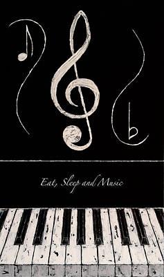 Eat Sleep And Music Art Print by Wayne Cantrell