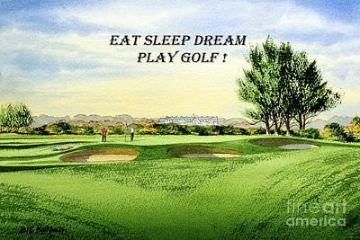 Scotland Painting - Eat Sleep Dream Play Golf - Carnoustie Golf Course by Bill Holkham