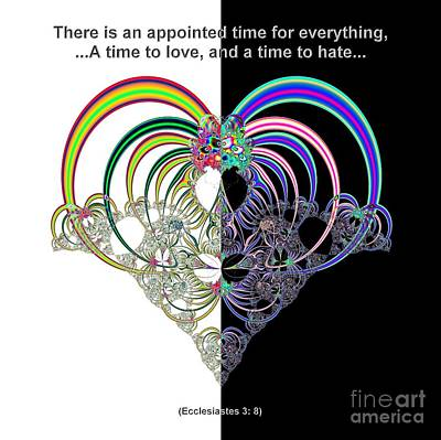 Ecclesiastes 3 A Time To Love And A Time To Hate Fractal Art Print