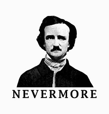 Digital Art - Edgar Allan Poe - Nevermore by War Is Hell Store
