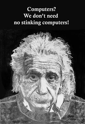 Einstein Drawing - Einstein Computers by Mark W Ballard