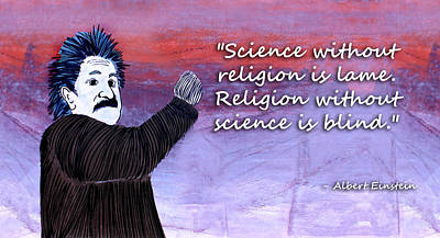 Painting - Einstein On Science And Religion by Mr Caution