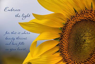 Message Art Photograph - Embrace The Light by Dale Kincaid