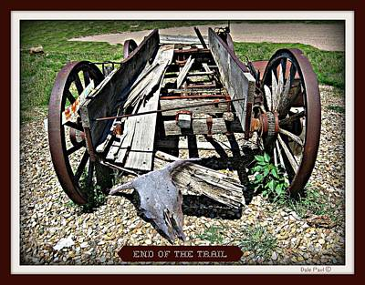 Photograph - End Of The Trail by Dale Paul