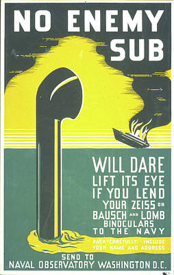 enemy sub will dare lift its eye if you lend your Zeiss Art Print