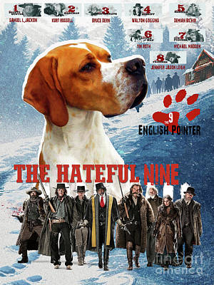Painting - English Pointer Art Canvas Print - The Hateful Eight Movie Poster by Sandra Sij