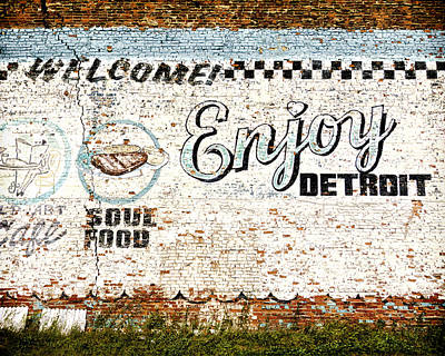 Old Signs Photograph - Enjoy Detroit by Humboldt Street