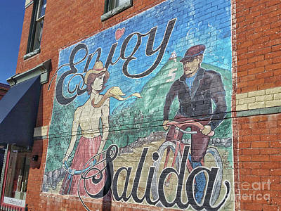 Photograph - Enjoy Salida by Tony Baca