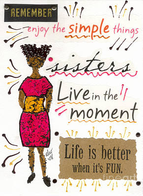 Mixed Media - Enjoy The Simple Things by Angela L Walker