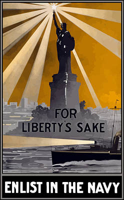 World War 1 Painting - Enlist In The Navy - For Liberty's Sake by War Is Hell Store