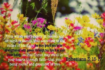 Photograph - Ephesians 3 15 17 by David Norman