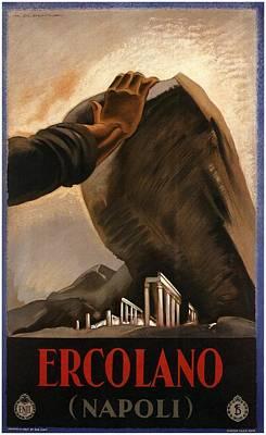 Mount Rushmore Mixed Media - Ercolano - Napoli - Naples, Italy - Retro Travel Poster - Vintage Poster by Studio Grafiikka