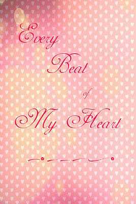 Digital Art - Every Beat Of My Heart by Judy Hall-Folde