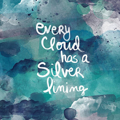 Inspirational Mixed Media - Every Cloud by Linda Woods