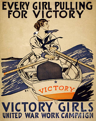 Painting - Every Girl Pulling For Victory Wwi Poster by Celestial Images