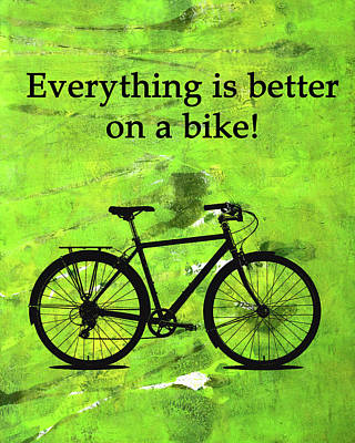 Digital Art - Everything Is Better On A Bike by Nancy Merkle