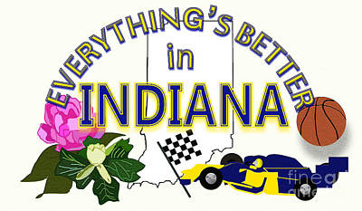Indy Car Digital Art - Everything's Better In Indiana by Pharris Art