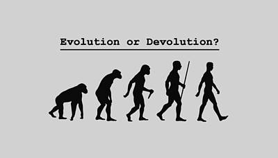 Digital Art - Evolution Or Devolution by Jeff Brunton