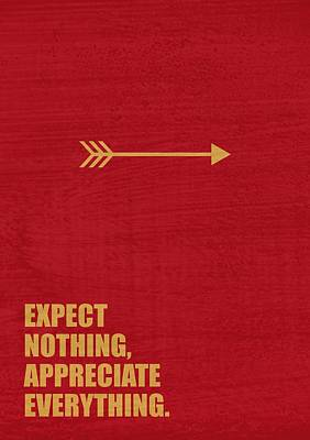 Business Digital Art - Expect Nothing, Appreciate Everything Inspirational Quotes Poster by LabNo4