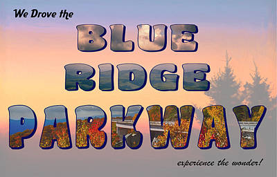 Digital Art - Experience The Blue Ridge Parkway by John Haldane