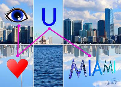 Miami Skyline Digital Art - Eye Love U Miami by Adrian Eguis