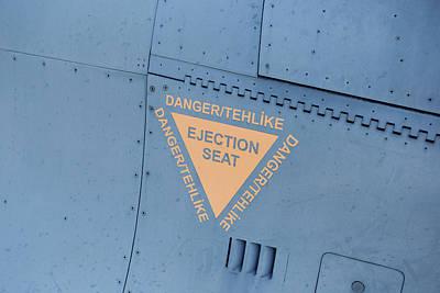 Photograph - F-16 Ejector Seat Warning Sign by David Pyatt