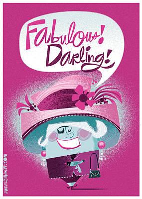 Fabulous Darling Art Print