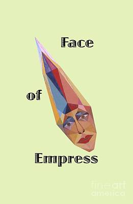 Painting - Face Of Empress Text by Michael Bellon