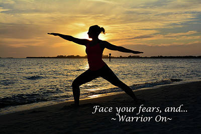 Ambition Photograph - Face Your Fears by Lisa Kilby