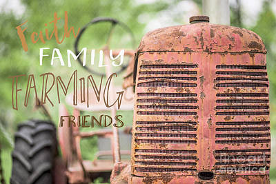 Red Tractors Photograph - Faith Family Farming Friends by Edward Fielding