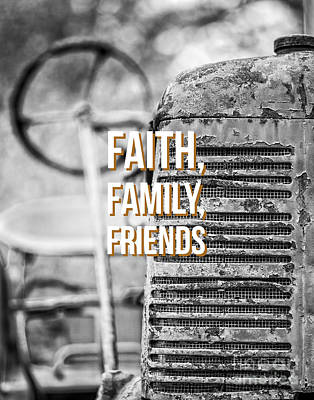 Photograph - Faith Family Friends by Edward Fielding