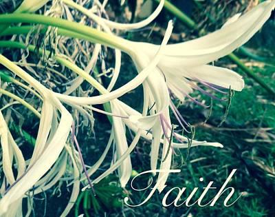 Photograph - Faith- Flowers by Alohi Fujimoto