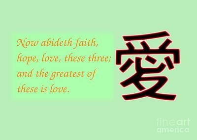 Photograph - Faith Hope And Love Bible Verse  by Yali Shi
